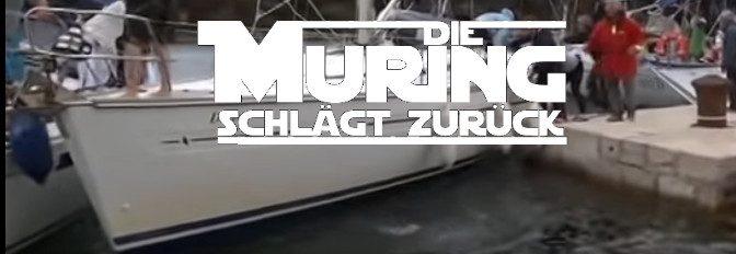 Hafenmanöver, Hafenkino – Die Muring schlägt zurück